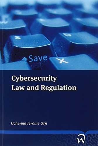 Search : Cybersecurity: Law and Regulation