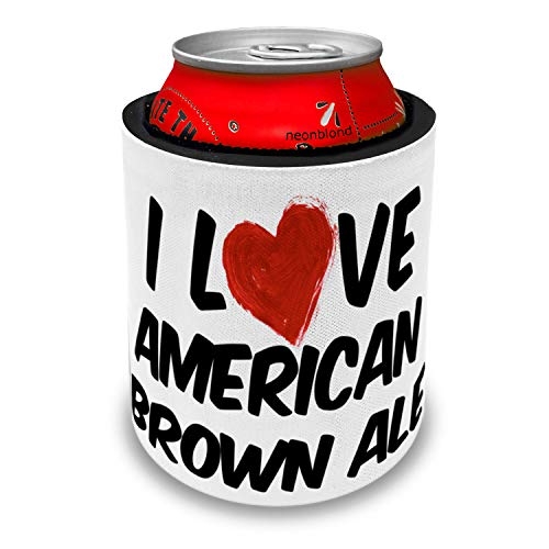 NEONBLOND I Love American Brown Ale Beer Slap Can Cooler Insulator Sleeve
