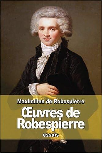 Lire Œuvres de Robespierre pdf, epub ebook