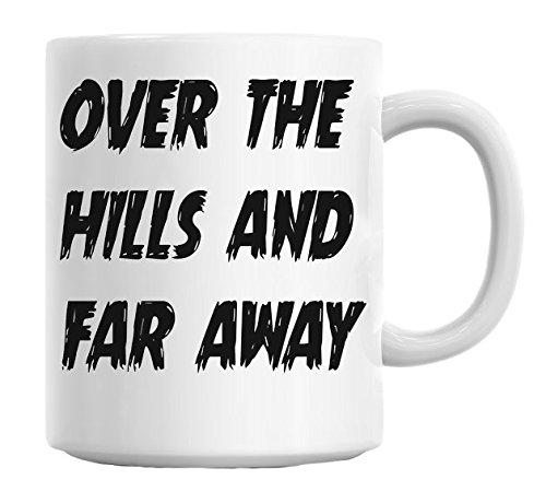 over the hills and far away Mug Cup: Amazon.es: Hogar