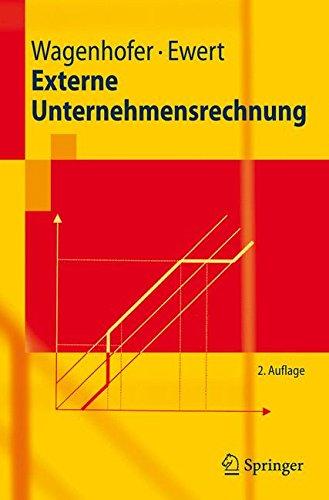 Externe Unternehmensrechnung: 2. Auflage (Springer-Lehrbuch)