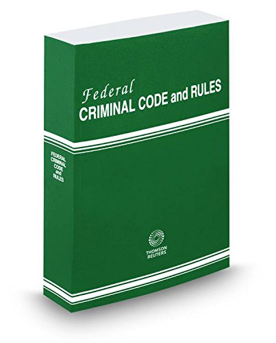 Federal Criminal Code and Rules, 2016 ed