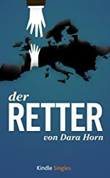 Der Retter (Kindle Single) (German Edition)