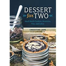 Small Batch Cookies, Brownies, Pies, and Cakes Dessert For Two (Hardback) - Common