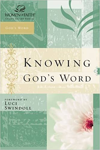 Book Knowing God's Word: Women of Faith Study Guide Series