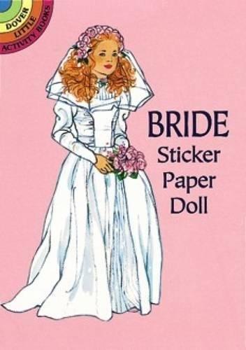 Bride Sticker Paper Doll (Dover Little Activity Books Paper Dolls)