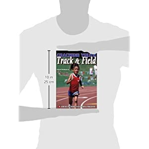 Coaching Youth Track & Field Paperback – January 2, 2008