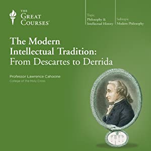 The Modern Intellectual Tradition: From Descartes to Derrida Lecture