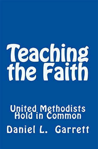 Teaching the Faith United Methodists Hold in Common