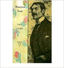 [ Monsieur Teste (Collected Works of Paul Valery #6) [ MONSIEUR TESTE (COLLECTED WORKS OF PAUL VALERY #6) BY Valery, Paul ( Author ) Jul-01-1989[ MONSIEUR TESTE (COLLECTED WORKS OF PAUL VALERY #6) [ MONSIEUR TESTE (COLLECTED WORKS OF PAUL VALERY #6) BY VALERY, PAUL ( AUTHOR ) JUL-01-1989 ] By Valery, Paul ( Author )Jul-01-1989