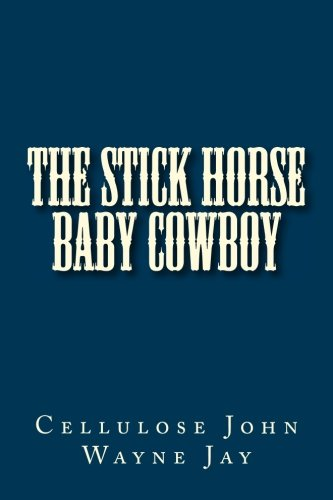 The Stick Horse Baby Cowboy