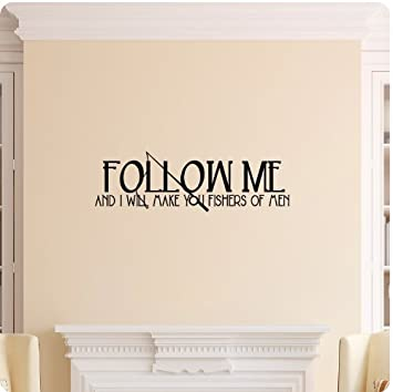 Follow Me And I Will Make You Fishers Of Men Wall Decal Sticker Art Mural  Home Part 46
