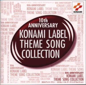 10th ANNIVERSARY KONAMI LABEL THEME SONG COLLECTION