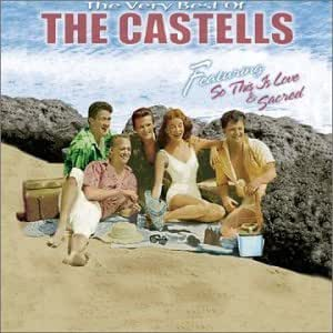 The Very Best Of The Castells The Castells Howard Dietz