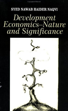 Development Economics: Nature and Significance