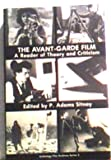 The Avant-Garde Film : A Reader of Theory and Criticism, , 0911689087
