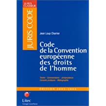 CODE DE LA CONVENTION EUROPEENNE DES DROITS DE L'HOMME 2003-2004