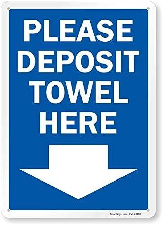 Amazon.com: Por favor Depósito toalla aquí (con flecha hacia ...