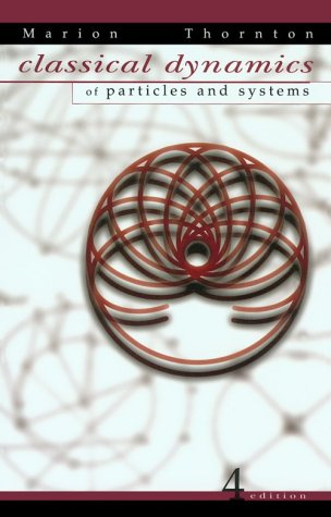 Classical Dynamics of Particles and Systems, 4th Edition