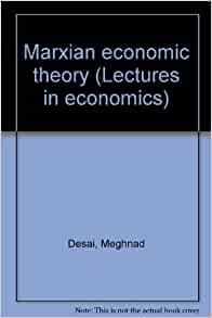 marxian economic theory applicability true or Return to home page marxism and method daniel little university of michigan-dearborn introduction this essay is concerned with marxist method in the twentieth century.