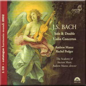 Bach J. S. Solo & Double violin concertos Andrew Manze, Rachel Podger