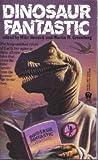 Dinosaur Fantastic, Mike Resnick, Martin Harry Greenberg, 0886775663
