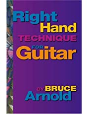 Right Hand Technique for Guitar