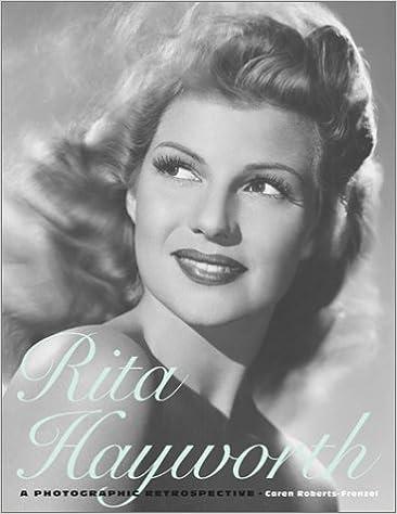 amazon rita hayworth a photographic retrospective caren roberts
