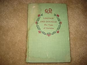 Unknown Binding LINCOLN AND DOUGLAS THE YEARS OF DECISION LANDMARK BOOK #44 1954 EDITION (LANDMARK BOOKS, 44) Book