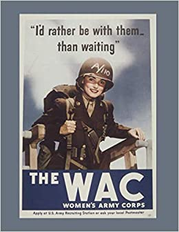 Amazon com: The WAC Women's Army Corps: Military Daily