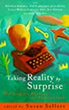 Taking Reality by Surprise: Writing for Pleasure and Publication
