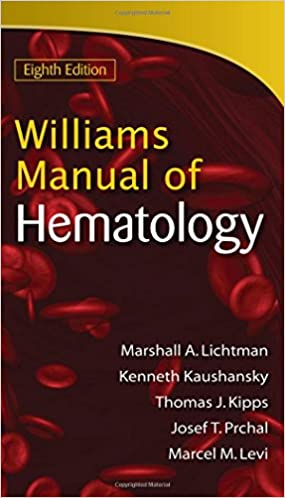 Williams Manual Of Hematology Eighth Edition 8580000934953