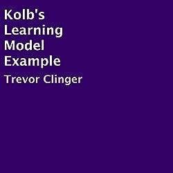Kolb's Learning Model Example