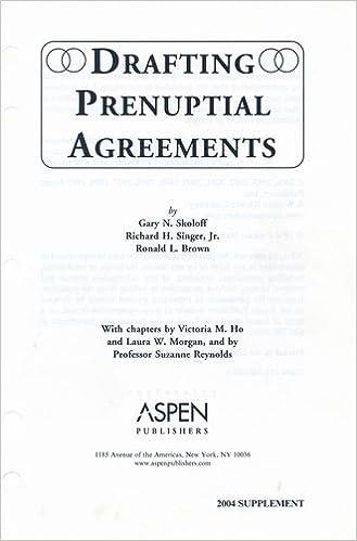 Drafting Prenuptial Agreements Gary N Skoloff Richard H Singer