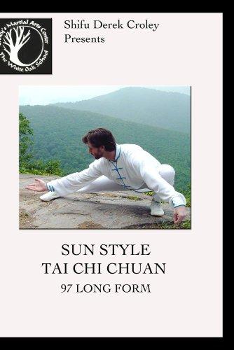 Sun Style Tai Chi Chuan: 97 Long Form