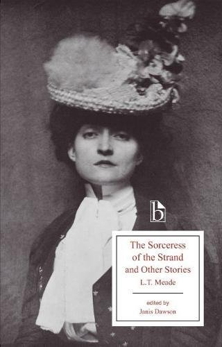 The Sorceress of the Strand and Other Stories (Broadview Editions)