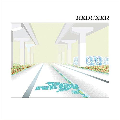 Reduxer [Explicit]