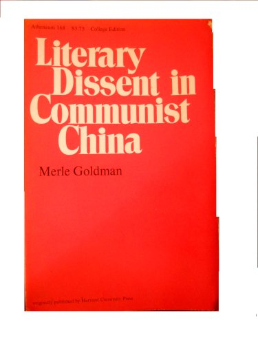 Literary Dissent in Communist China (Real Dissent)