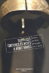 Extraits de récits de voyage du XIXe siècle : Volume 2, Supplices, tortures et mises à mort variés