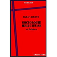Sociologie religieuse et folklore (French Edition)