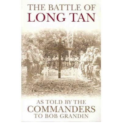 The Battle of Long Tan: As Told by the Commanders (Paperback) - Common by Allen & Unwin