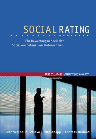 Social-Rating. Ein Bewertungsmodell der Sozialkompetenz von Unternehmen