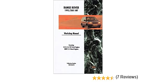 Range rover official workshop manual 1995 2001 rover group ltd range rover official workshop manual 1995 2001 rover group ltd british leyland motors 9780837606712 amazon books fandeluxe Image collections