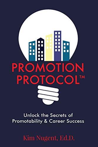 Promotion Party Ideas (Promotion Protocol: Unlock the Secrets of Promotability & Career)