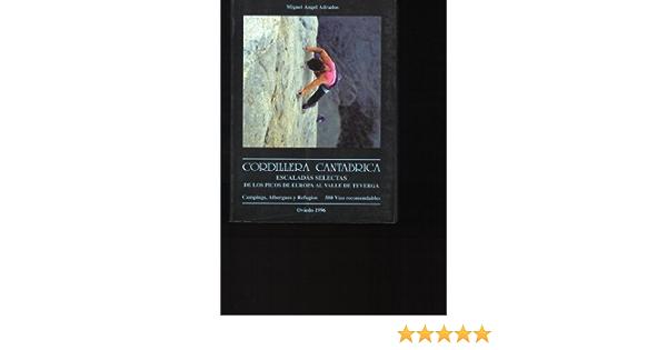 Cordillera cantabrica escaladas selectas: Amazon.es: Adrados ...