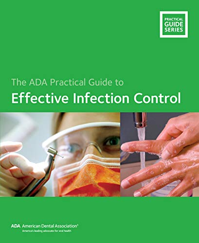 (Effective Infection Control (ADA Practical Guide))