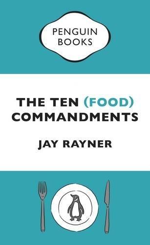 The Ten (Food) Commandments - Penguin Great Food