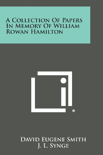 A Collection of Papers in Memory of William Rowan Hamilton