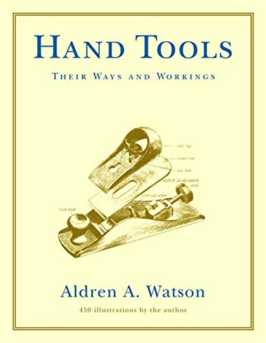 Hand Tools: Their Ways and ()