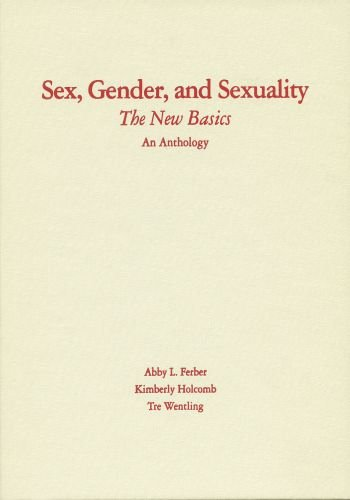 Sex, Gender, and Sexuality: The New Basics